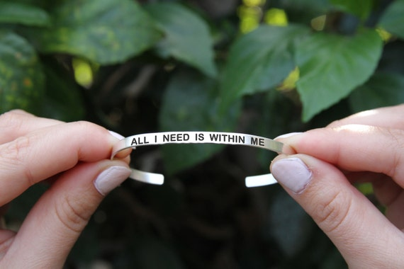 All I need is within me. Yoga Jewelry. Quote jewelry. Thin cuff bracelet.