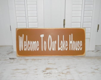 Welcome To Our Lake House Sign Distressed Signs Porch Decor Country Signs
