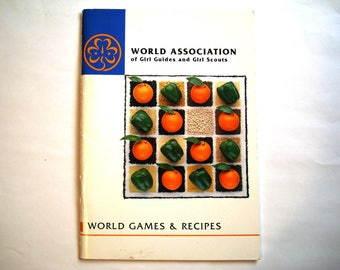 World Games and Recipes Vintage WAGGGS book World Association of Girl Guides & Girl Scouts Thinking Day International Countries