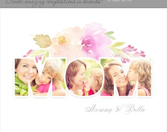 Photoshop Templates | Photography Posters | Easy Effects | Mom Bouquet - (2) Horizontal Layouts - 8x10 & 16x20.