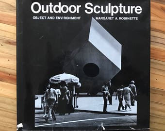 Outdoor Sculpture Object and Environment by Margaret A Robinette