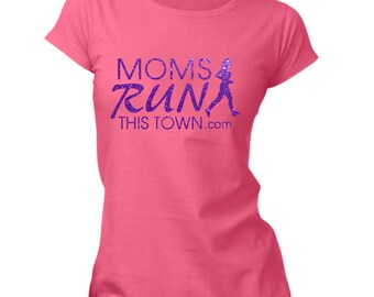 Glitter MRTT / SRTT Moms Run This Town T-Shirt Vinyl