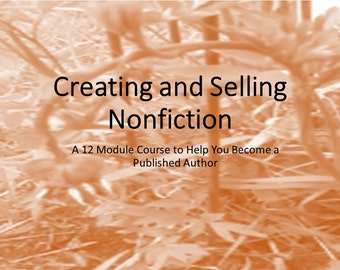 Writing Course; Creating and Selling Nonfiction Workbook; eCourse; marketing; home-based business