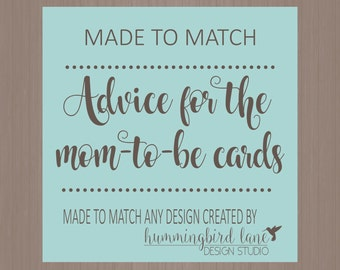 Advice For The Mo-To-Be - DIGITAL, DIY Printable, Made to Match any design, Baby Shower Advice Cards for the Parents To Be, Printable