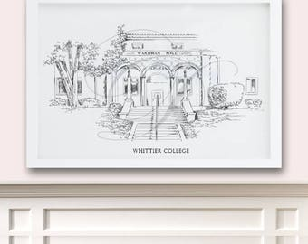 Whittier College Art Print, Hand Drawn, California Tech, State College Signed Art ( Sizes  5 x 7, 8 x 10, 13 x 19, 16 x 20)