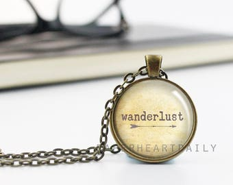 Wanderlust Quote Necklace - Wanderlust Jewelry - Travel Quote Pendant - Travel Jewelry - Adventure Gift - Wander Charm -  (B6677)