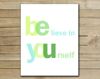 BE YOU - inspirational quote art poster - printable typograhpy art