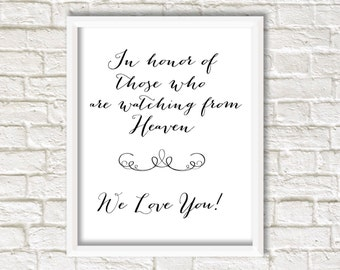 wedding heaven sign, Instant download, heaven, in memory, because someone we love is in heaven, in honor of those who are watching in heaven