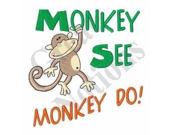 Monkey See Monkey Do - Machine Embroidery Design