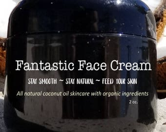 Fantastic Face Cream made with Organic Ingredients - Smooth Coconuts Skincare