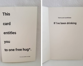 Free hug...if I've been drinking. Greeting Card