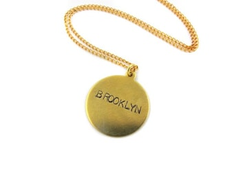 A circle is round - it has no end - thats how long I will love BROOKLYN - Charm Necklace