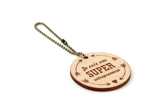 "Keychain ""I'm a super womanpreneur"" - lasercut maple wood - round wooden keyring with message - graphic accessory - gift woman entrepreneur"