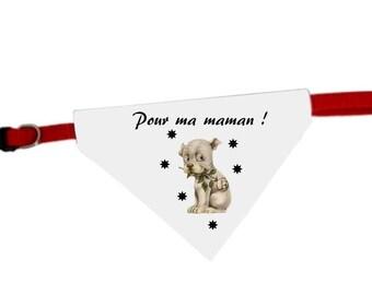 Collar bandana for dog message for MOM