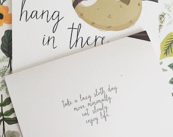 Hang In There Sloth Greeting Card