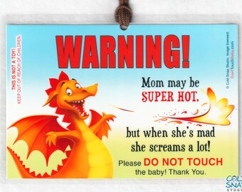 HOT MOM Look But Don't Touch, Do Not Touch the Baby Sign, Newborn Car Seat and Stroller Tag