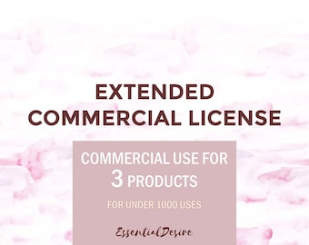Extended Commercial License. Commersial Use. For 3 Products