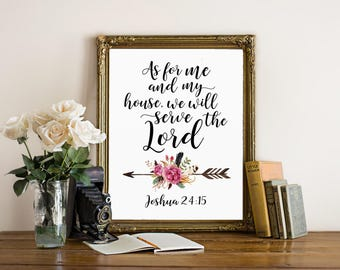 Bible verse print, As for me and my house, Joshua 24:15, christian print, as for me and my house sign, scripture print, digital download
