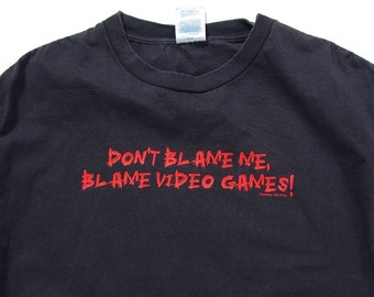 SALE 40% OFF  Don't Blame Me Blame Video Games funny unisex t-shirt / size M