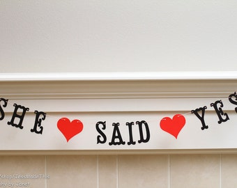 She Said Yes Banner - Custom Colors - Wedding, Bridal Shower Decoration or Photo Prop