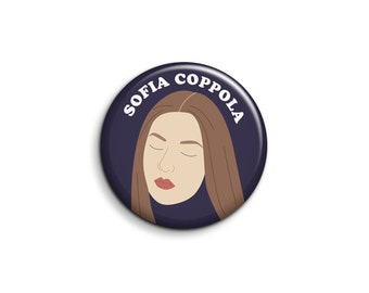 Sofia Coppola Pinback Button or Magnet