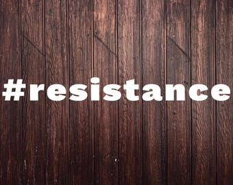 resistance hashtag - Car Decal, laptop decal, window decal - AF-D1065
