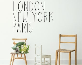 London, New York, Paris Wall Decal
