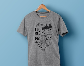 Life Begins At The End Of Your Comfort Zone - T-shirt - Hiking - Outdoors