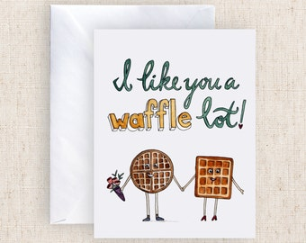 I Like You A Waffle Lot Hand Painted Watercolor Greeting Card