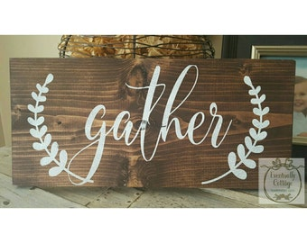 Handpainted Gather Sign