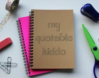 my quotable kiddo- 5 x 7 journal