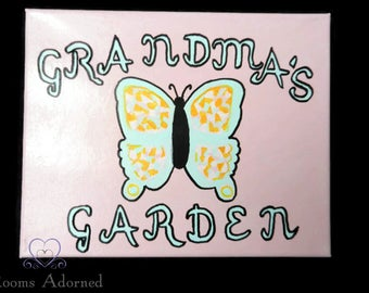 Grandma's Garden with Butterfly Sign on Canvas