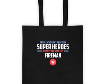 People Need to Meet This Super Hero Fireman Tote bag Gift for Super Firefighter Father's Day Gift for Him