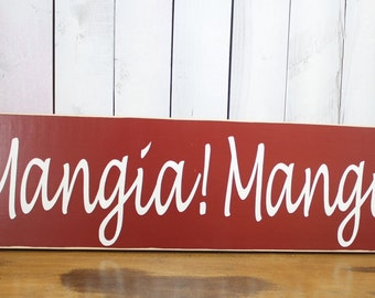 Mangia Mangia Sign/XXLarge Sign/Kitchen Sign/Italian Kitchen/Red/Wood Sign/Italian Kitchen/Large Sign
