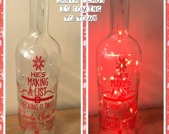 Santa Claus is coming to town light up bottle