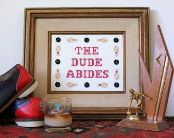 The Dude Abides - Big Lebowski - Satsuma Street Cross stitch pattern PDF - Instant download