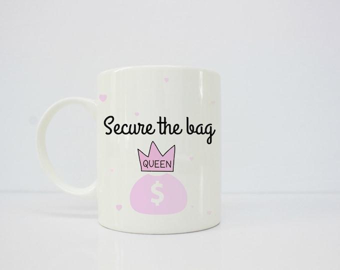 Secure the bag mug - melanin - Brown - latina - latinx-  girlfriend gift -afrolatina - coffee mug - gift for her - boss babe - boss gift