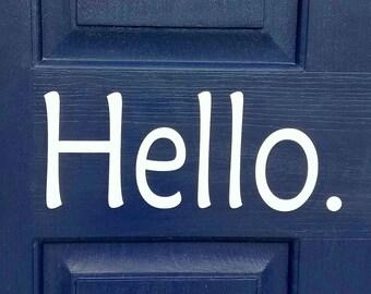 HELLO. Vinyl Door Decal Sticker Customized *Free Shipping*