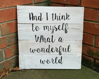 What a Wonderful World Wooden Sign