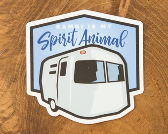 Bambi Airstream - Bambi is My Spirit Animal Decal