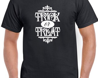 Trick or Treat Halloween Funny Shirts T-Shirt T-Shirts Women Men Ladies Boys Girls Unisex Fit