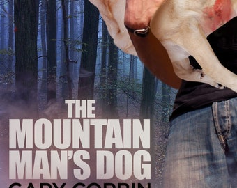 The Mountain Man's Dog (paperback, signed by author)