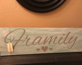 Family/Framily Painted Sign