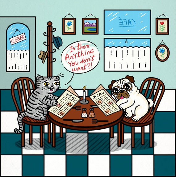 Is There Anything You Don't Want - Pug and Cat - funny / humorous - children's art poster print by Oliver Lake