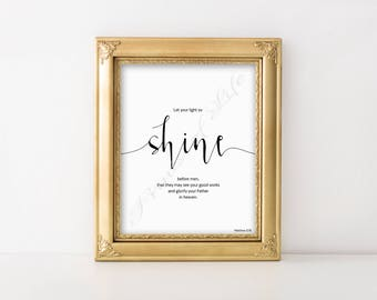 Bible verse. Let your light so shine. Matthew 5:16. Christian wall art. Instant download print. Printable artwork. Scripture farm home decor