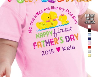 Happy First Father's Day - No One Loves me Like my Daddies Bodysuit - Girls Personalized w/Name & Year (Gay / Lesbian / 2 Daddies)