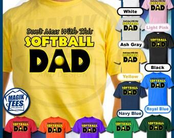 Softball Shirt For Men, Don't Mess With This Softball Dad T-Shirt Softball Love Game Day Shirt Softball Life Custom Softball