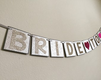 Bridal Shower Banner, Bride to Be Banner, Bridal Shower Sign, bride to be sign, bridal shower decorations, bachelorette party decorations