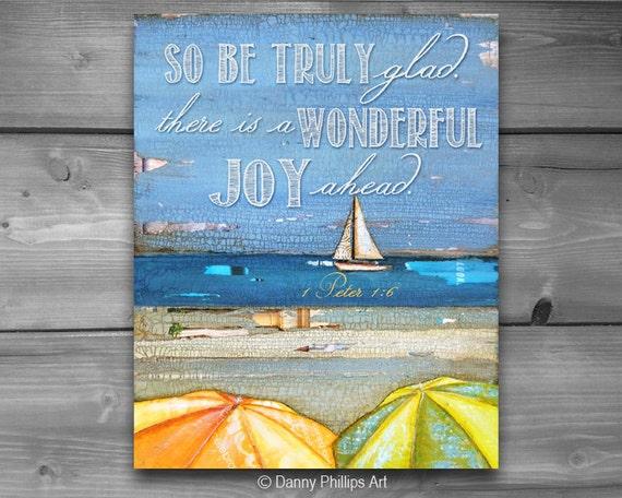 ART PRINTABLE, 1 Peter 1:6, Inspirational, Christian print, Scripture, Bible verse, Joy, Sailboat, Beach art, DIY, download, 8x10 and 11x14