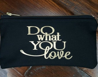 Cosmetic Bag,  Makeup Bag, Quote Pouches ,Can be personalized